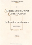 Michel Martins-Baltar - Cahiers du français contemporain N° 2, Décembre 1995 : La locution en discours.