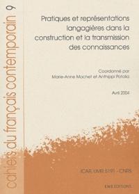 Marie-Anne Mochet et Anthippi Potolia - Cahiers du français contemporain N° 9 : Pratiques et représentations langagières dans la construction et la transmission des connaissances.