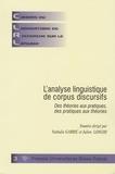 Nathalie Garric et Julien Longhi - Cahiers du laboratoire de recherche sur le langage N° 3 : L'analyse linguistique de corpus discursifs - Des théories aux pratiques, des pratiques aux théories.