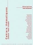 Frank Vermandel - Cahiers thématiques N° 1 : Discipline, visée disciplinaire.