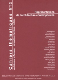 Richard Klein et Eric Monin - Cahiers thématiques N° 12 : Représentations de l'architecture contemporaine.