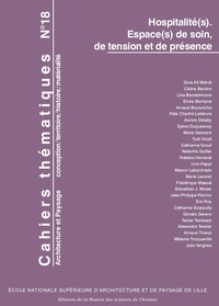 Céline Barrère et Catherine Grout - Cahiers thématiques N° 18 : Hospitalité(s) - Espace(s) de soin, de tension et de présence.