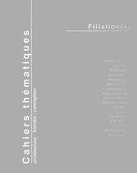 Philippe Longuet et Gilles Maury - Cahiers thématiques N° 4 : Filiation(s).