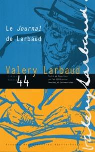 Gil Charbonnier - Cahiers Valery Larbaud N° 44 : Le Journal de Larbaud.