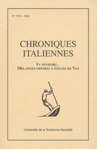 Anne Boulé - Chroniques italiennes N° 73-74, 2004 : Va pensiero... Mélanges offerts à Gilles de Van.
