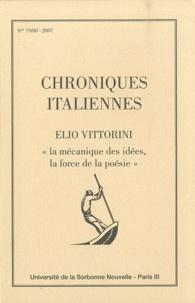 """Denis Ferraris - Chroniques italiennes N° 79-80, 2007 : Elio Vittorini, """"La mécanique des idées, la force de la poésie""""."""