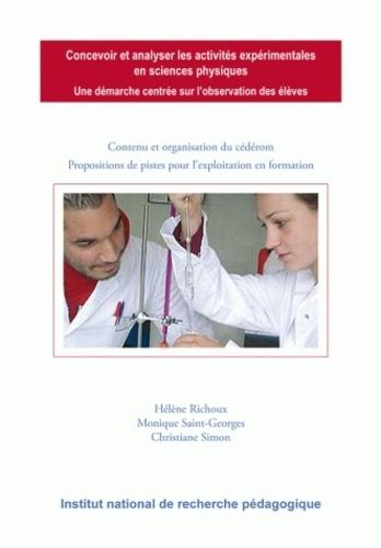 Hélène Richoux et Monique Saint-Georges - Concevoir et analyser les activités expérimentales en sciences physiques.