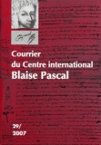 Dominique Descotes - Courrier du Centre international Blaise Pascal N° 29, 2007 : .