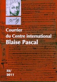 Dominique Descotes - Courrier du Centre international Blaise Pascal N° 33/2011 : .