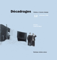 Collectif - Décadrages N° 12/2008 : Fredi M. Murer.