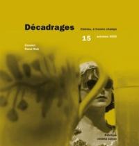 Alain Boillat et François Bovier - Décadrages N° 15, Automne 2009 : Raoul Ruiz.