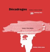 Alain Boillat et François Bovier - Décadrages N° 20, Printemps 201 : Peter Watkins.