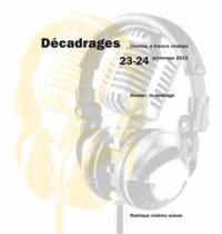 Alain Boillat - Décadrages N° 23-24, Printemps : Le doublage.