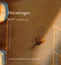 Claus Gunti - Décadrages N° 26-27, Printemps  : Drones, cartographie et images automatisées.