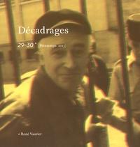 François Bovier et Cédric Fluckiger - Décadrages N° 29-30, Printemps  : René Vautier.