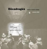 Alain Boillat et François Bovier - Décadrages N° 6/2008 : Train et cinéma.