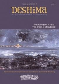 Elena Balzamo et Sylvain Briens - Deshima N° 2/2012 : Strindberg et la ville.