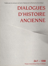 ISTA - Dialogues d'histoire ancienne N° 24/1 - 1998 : .