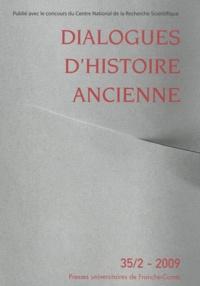 Bernard Sergent et Sylvie David - Dialogues d'histoire ancienne N° 35/2 - 2009 : .