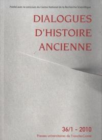 Jacques Annequin et Evelyne Geny - Dialogues d'histoire ancienne N°36/1 - 2010 : .