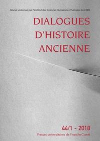 Antonio Gonzales - Dialogues d'histoire ancienne N° 44/1 - 2018 : .