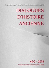 Antonio Gonzales - Dialogues d'histoire ancienne N° 44/2 - 2018 : Cahiers de l'Atelier Clisthène - Tome 1, Philosophie hors les murs.