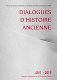 Antonio Gonzales - Dialogues d'histoire ancienne N° 45/1 - 2019 : .