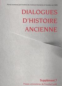Antonio Gonzales - Dialogues d'histoire ancienne Supplément 7 : L'histoire de l'alimentation dans l'Antiquité - Bilan historiographique.