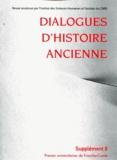 Dominique Côté et Pascale Fleury - Dialogues d'histoire ancienne Supplément 8 : Discours politique et Histoire dans l'Antiquité.