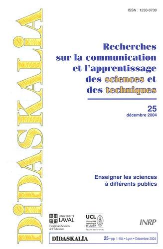 Joël Lebeaume - Didaskalia N° 25, Décembre 2004 : Enseigner les sciences à différents publics.