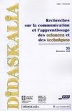 Alain Dumon et Ludovic Morge - Didaskalia N° 35, décembre 2009 : Recherches sur la communication et l'apprentissage des sciences et des techniques.