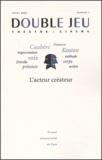 Sophie Lucet et Jean-Louis Libois - Double Jeu N° 1/2003 : L'acteur créateur.