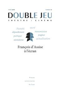 Yann Calvet - Double Jeu N° 13/2016 : François d'Assise à l'écran.