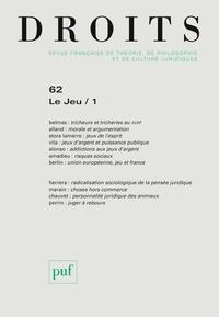 Sylvie Marcé - Droits N° 62/2015 : Le jeu - Tome 1.