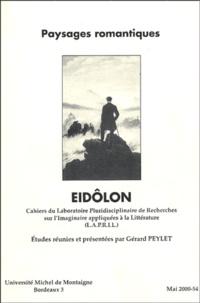 Gérard Peylet - Eidôlon N° 54, Mai 2000 : Paysages romantiques.