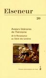 Philippe de Lajarte et Brigitte Diaz - Elseneur N° 20/2005 : Avatars littéraires de l'héroïsme - De la Renaissance aux Siècle des lumières.