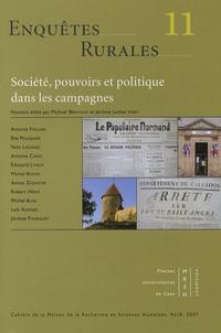 Michaël Bermond et Jérôme Luther Viret - Enquêtes rurales N° 11/2007 : Société, pouvoirs et politique dans les campagnes.