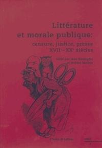Jean Kaempfer et Jérôme Meizoz - Etudes de Lettres N° 266, 12/2003 : Littérature et morale publique - Censure, justice, presse XVIIe-XXe siècles.