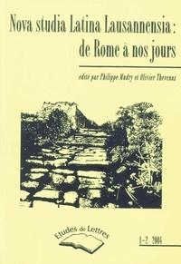 Philippe Mudry et Olivier Thévenaz - Etudes de Lettres N° 267, 06/2014 : Nova studia Latina Lausannensia - De Rome à nos jours.