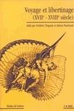 Frédéric Tinguely et Adrien Paschoud - Etudes de Lettres N° 274, 09/2006 : Voyage et libertinage (XVIIe-XVIIIe siècle).