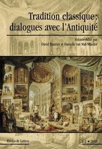 David Bouvier et Danielle Van Mal-Maeder - Etudes de Lettres N° 285/2010 : Tradition classique : dialogues avec l'Antiquité.