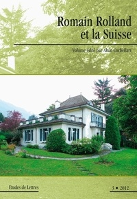 Alain Corbellari - Etudes de Lettres N° 291/2012 : Romain Rolland et la Suisse.