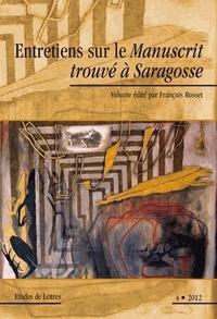 François Rosset - Etudes de Lettres N° 292/2012 : Entretiens sur le Manuscrit trouvé à Saragosse.