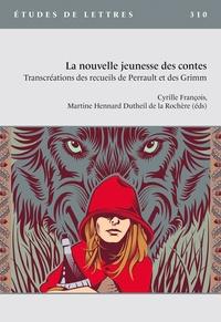 Etudes de lettres - Etudes de Lettres N° 310/2019 : La nouvelle jeunesse des contes.