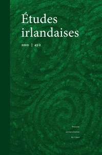 PU Caen - Etudes irlandaises N° 45-2, 2020 : .