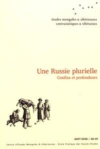 Jean-Luc Lambert et Dany Savelli - Etudes mongoles & sibériennes N° 38-39/2007-2008 : Une Russie plurielle - Confins et profondeurs.