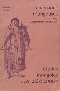Laurence Delaby - Etudes mongoles & sibériennes N° 7, 1976 : Chamanes toungouses.