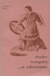 Cems - Etudes mongoles & sibériennes N° 8, 1977 : .