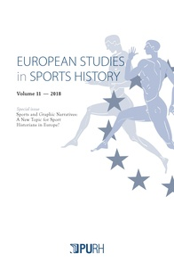 Sébastien Laffage-Cosnier et Christian Vivier - European Studies in Sports History N° 11/2019 : Special issue: Sports and Graphic Narratives. A New Topic for Sport Historians in Europe?.