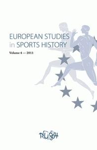 Arnd Krüger - European Studies in Sports History N° 4/2012 : .
